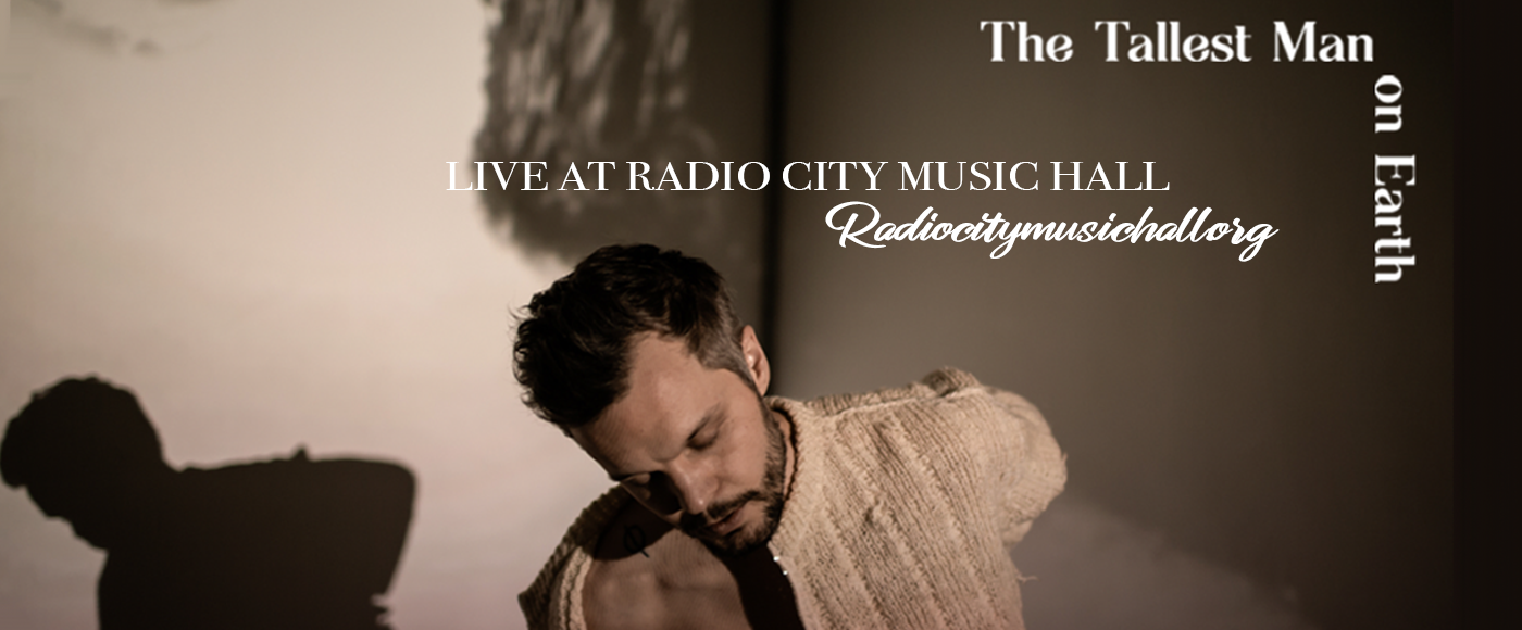 The Tallest Man On Earth at Radio City Music Hall