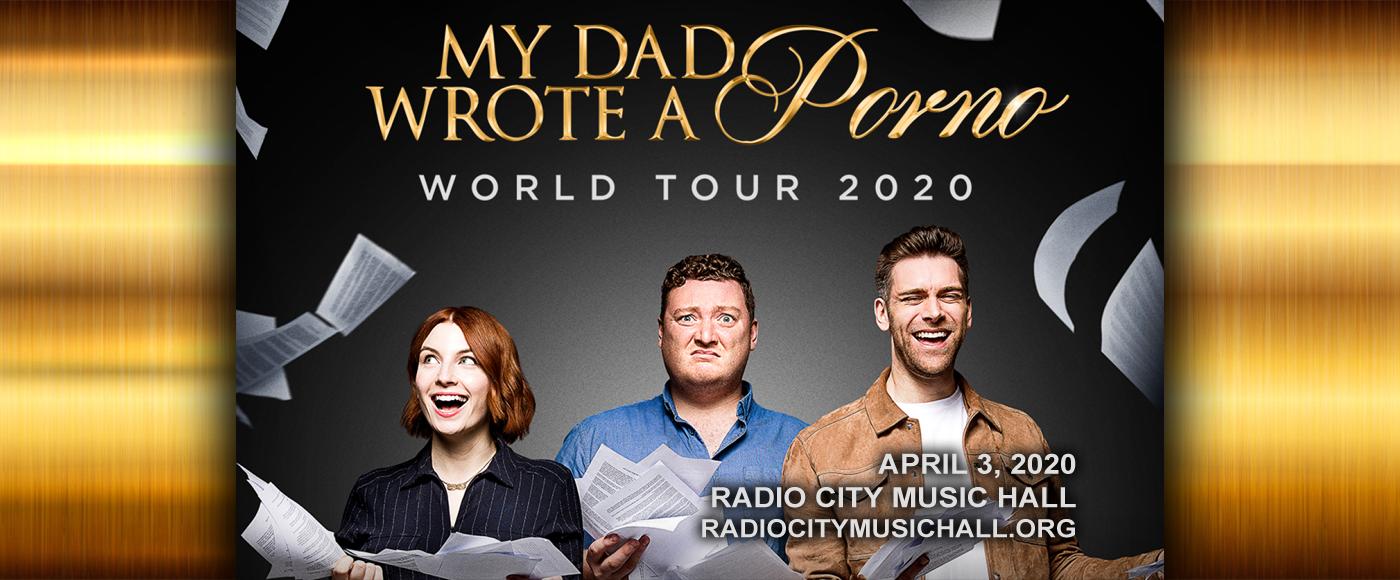 My Dad Wrote A Porno at Radio City Music Hall